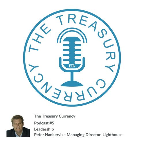 The Treasury Currency - Leadership and Strategic Thinking