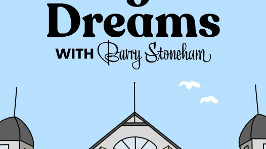 City of Deams podcast series with Barry Stoneham