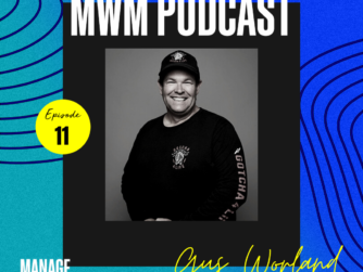 Gus Worland, GOTCHA4LIFE podcast image for Manage What Matters